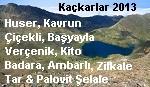 Huser, Kavrun, Verçenik, Kito, Badara, Ambarli